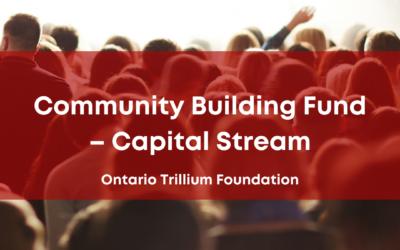 Community Building Fund – Capital Stream